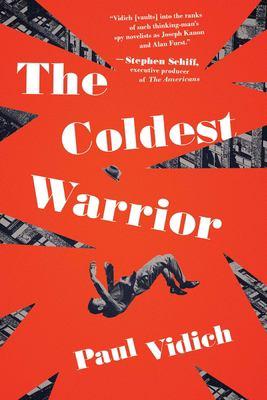 The coldest warrior : a novel