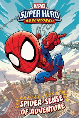 Marvel super hero adventures. Spider-man : Spider-sense of adventure