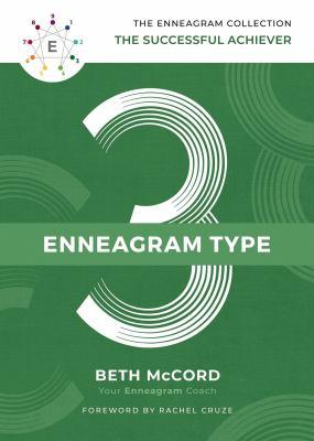 Enneagram type 3 : the successful achiever