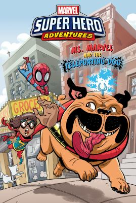 Marvel super hero adventures. Ms. Marvel and the teleporting dog