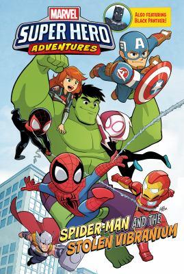 Marvel super hero adventures. Spider-Man and the stolen vibranium
