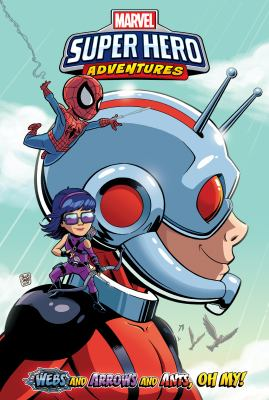 Marvel super hero adventures. Webs and arrows and ants, oh my!