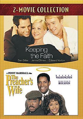 Keeping the faith ; The preacher's wife.