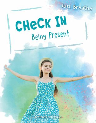 Check in : being present