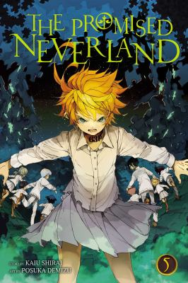 The promised Neverland. 5, Escape / story by Kaiu Shirai ; art by Posuka Demizu ; translation, Satsuki Yamashita ; touch-up art & lettering, Mark McMurray.