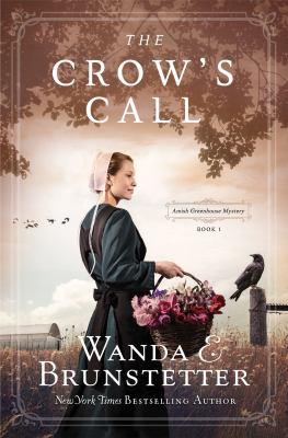 The crow's call / Wanda E. Brunstetter.