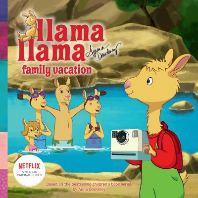 Llama Llama family vacation