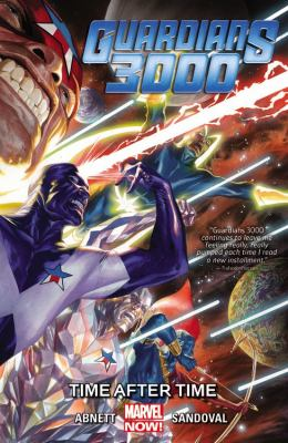Guardians 3000. Vol. 1, Time after time