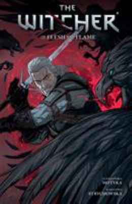 The witcher. Volume 4, Of flesh and flame