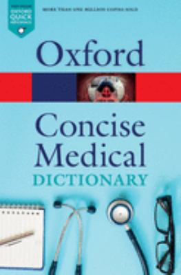 Concise medical dictionary.