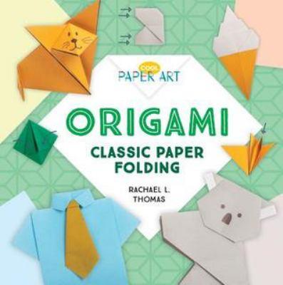 Origami : classic paper folding