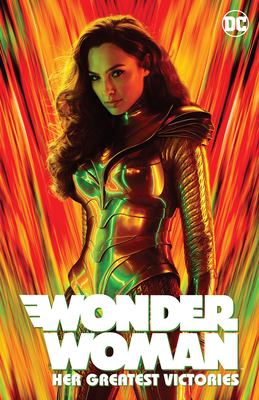 Wonder Woman. Her greatest victories.