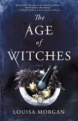 The age of witches / Louisa Morgan.