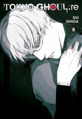 Tokyo ghoul : re. 8 / story and art by Sui Ishida ; translation, Joe Yamazaki ; touch-up art & lettering, Vanessa Satone.