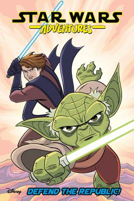 Star Wars adventures. Volume 8, Defend the Republic! / writers, Delilah S. Dawson, Cavan Scott, Nick Brokenshire, George Mann ; artists, Derek Charm, Mauricet, Nick Brokenshire, Valentina Pinto ; colorist, Derek Charm, Charlie Kirchoff, Nick Brokenshire, Valentina Pinto ; letterer, Tom B. Long.