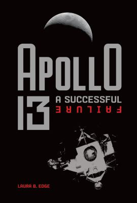 Apollo 13 : a successful failure