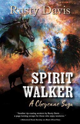 Spirit Walker: a Cheyenne saga
