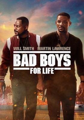 Bad Boys for Life.