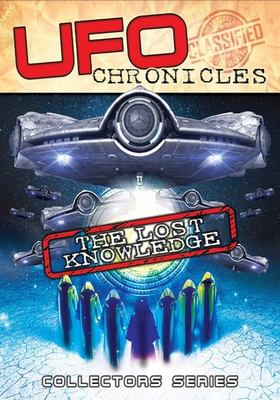 UFO chronicles. The lost knowledge.