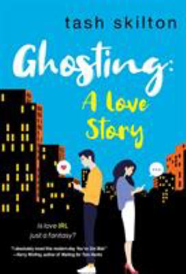 Ghosting : a love story