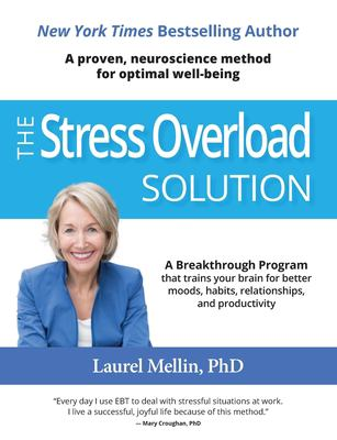 The stress overload solution : emotional brain training