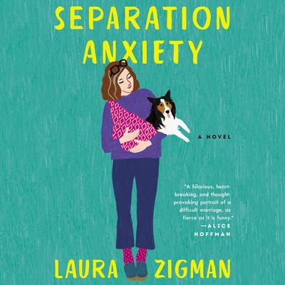Separation anxiety : a novel