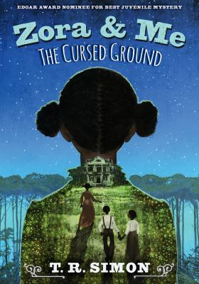 Zora and me : the cursed ground