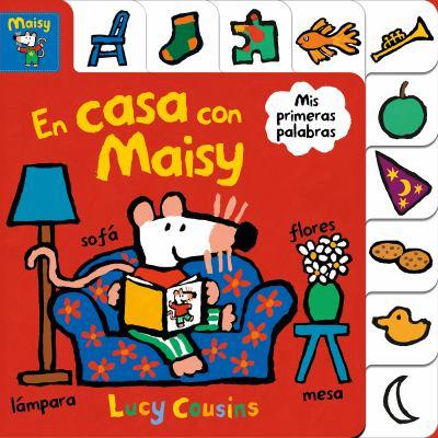 En casa con Maisy : mis primeras palabras