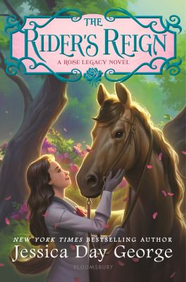 The rider's reign : a rose legacy novel