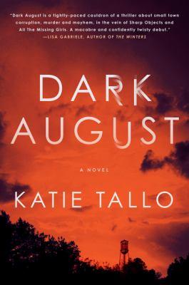 Dark August : a novel
