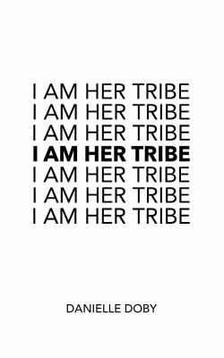 I am her tribe : poetic inspiration for women