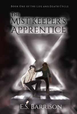 The mist keeper's apprentice