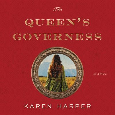 The queen's governess : a novel