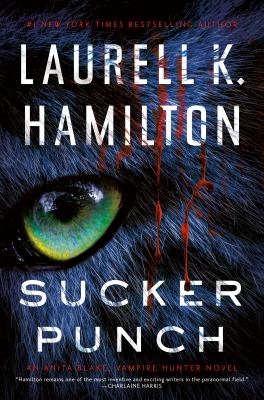 Sucker punch / Laurell K. Hamilton.