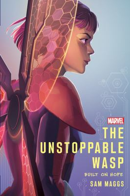 The Unstoppable Wasp : built on hope