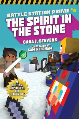 Battle station prime. #4, The spirit in the stone : an unofficial graphic novel for Minecrafters