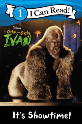 The one and only Ivan : its showtime!