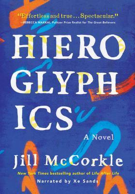 Hieroglyphics : a novel