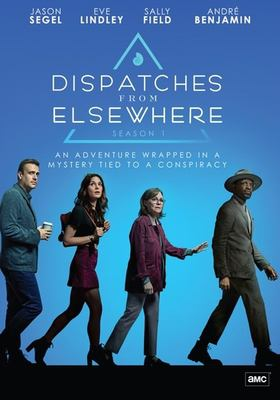 Dispatches from elsewhere. Season 1 / AMC Studios ; created  by Jason Segel.
