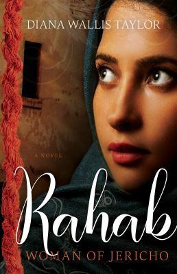 Rahab : woman of Jericho
