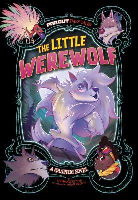 The little werewolf : a graphic novel