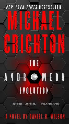 Michael Crichton's the Andromeda evolution