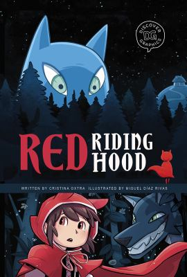 Red riding hood / by Cristina Oxtra ; illustrated by Miguel Díaz Rivas.