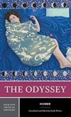 The Odyssey : a new translation, contexts, criticism / translated and edited by Emily Wilson.