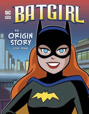 Batgirl : an origin story