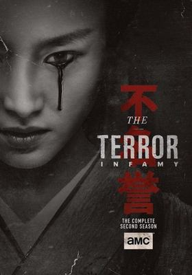 The terror. The complete second season, Infamy / produced by Ridley Scott.
