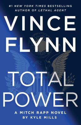 Total power : a Mitch Rapp novel