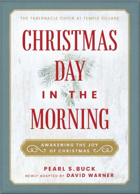 Christmas Day in the morning : awakening the joy of Christmas