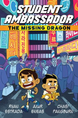 Student ambassador. The missing dragon / written by Ryan Estrada ; art by Axur Eneas ; lettering by Chas! Pangburn ; additional colors by Amanda Lafrenais.