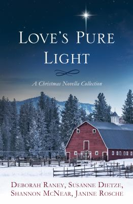 Love's pure light : a Christmas novella collection